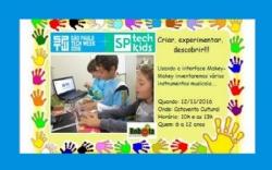 São Paulo Tech Week 2016. Nos dias 09/11 e 10/11 oficinas no Espaço Robota e no da 12 estaremos na SP Tech Kids, com oficinas no Catavento Cultural.